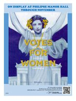 Votes for Women: Celebrating New York's Suffrage Centennial at Philipse Manor Hall State Historic Site in Yonkers, NY