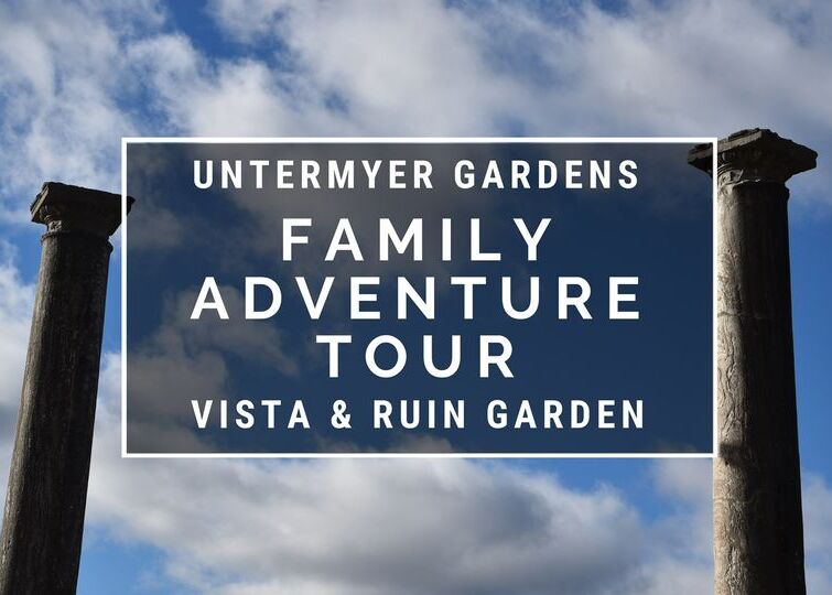 Family Adventure Tours! at Untermyer Gardens Conservancy in Yonkers, NY