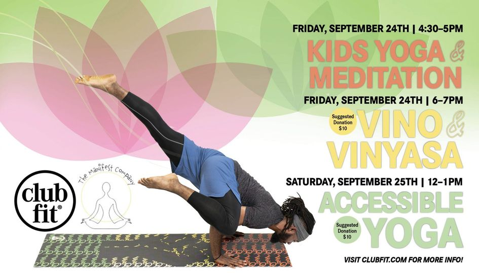 FREE! The Manifest Company and Club Fit Yoga Event! at Club Fit Briarcliff in Westchester County