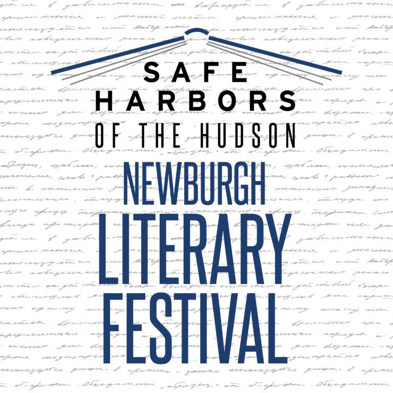 Safe Harbors' 2nd Annual Newburgh Literary Festival!